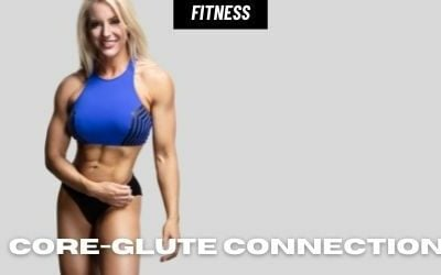 3 Tips on Core-Glute Connection